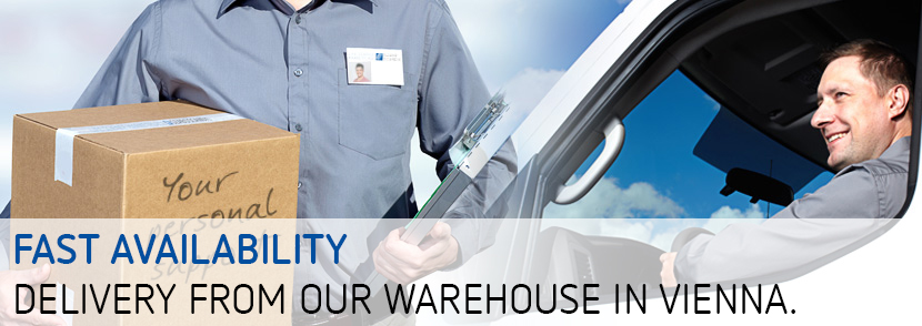 Fast Availability - delivery from our warehouse in Vienna